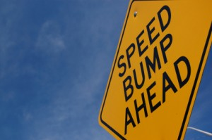 Speed bump on the road of life