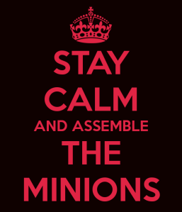 stay-calm-and-assemble-the-minions
