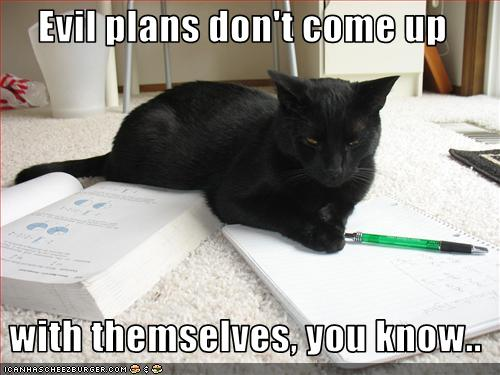 Evil Plans LOL Cat